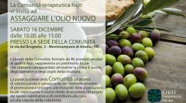 LA COMUNITà RAJO VI INVITA AD ASSAGGIARE L'OLIO NUOVO